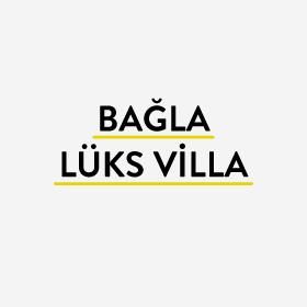 Bağla Lüks Villa